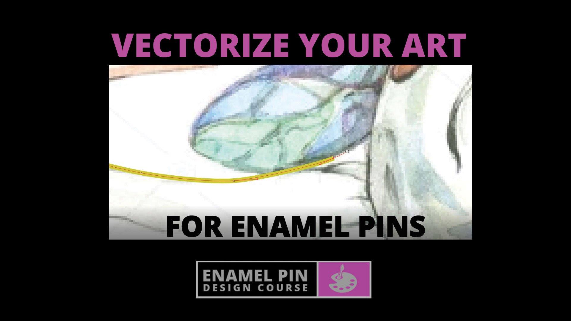 DIY Enamel Pin Design: Vectorizing Art In Adobe Illustrator